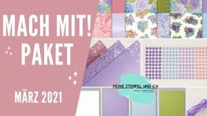 MACH MIT PAKET MÄRZ 2021
